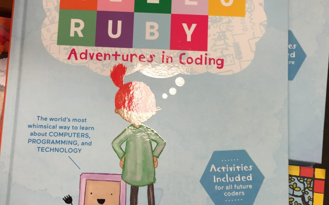 Coding for Kids – Hello Ruby Book (and Hidden Figures)